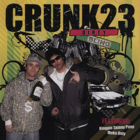Crunk 23 (Noah 23 & Crunk Chris) - Dirty Bling