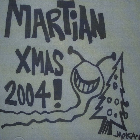 Moka Only - Martian Xmas 2004