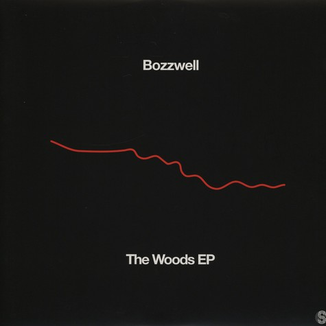 Bozzwell - The Woods EP