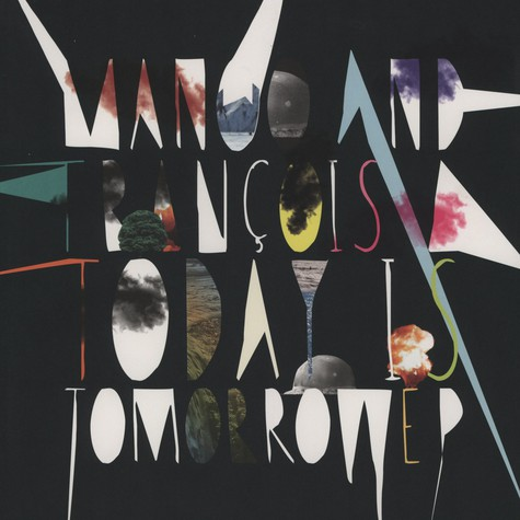 Manoo and Francois A - Today is tomorrow EP