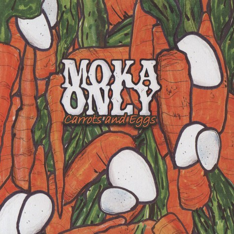 Moka Only                      - Carrots And Eggs