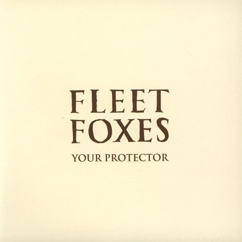 Fleet Foxes - Your Protection