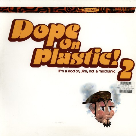 V.A. - Dope On Plastic! 2