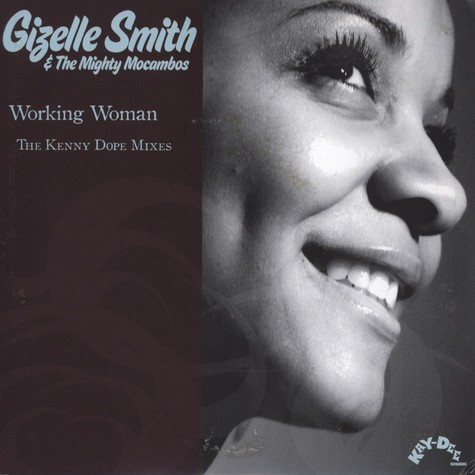 Gizelle Smith & The Mighty Mocambos - Working Woman Kenny Dope remix