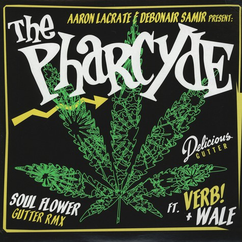Pharcyde, The - Soul Flower Gutter Remix