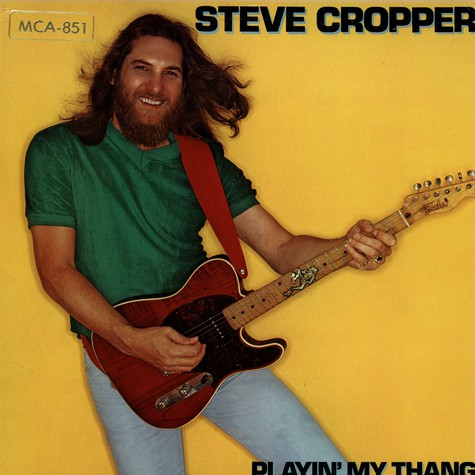 Steve Cropper - Playin my thang