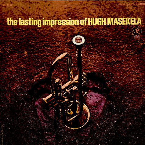 Hugh Masekela - The Lasting Impression Of Hugh Masekela