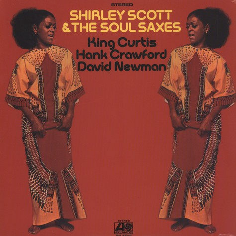 Shirley Scott & The Soul Saxes - The Soul Saxes
