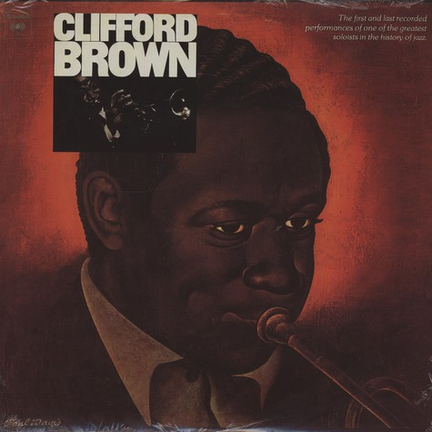 Clifford Brown - The Beginning And The End