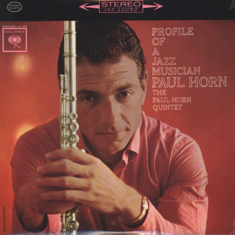 Paul Horn - Profile Of A Jazz Musician