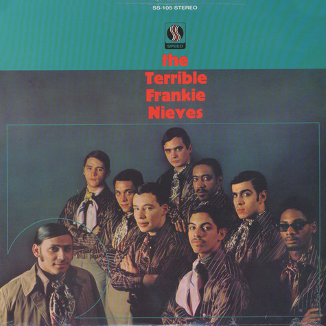 Frankie Nieves - The Terrible Frankie Nieves