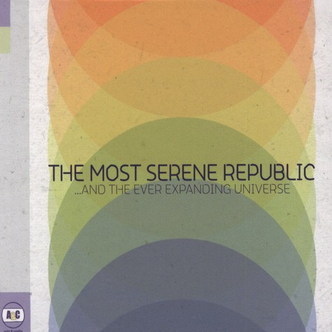 Most Serene Republic, The - …And The Ever Expanding Universe