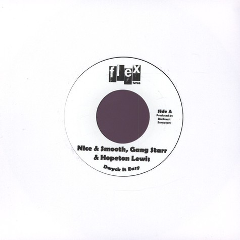 Nice & Smooth, Gang Starr & Hopeton Lewis / The Heptones - Dwyck It Easy / Ska Junkies feat. Nice & Smooth