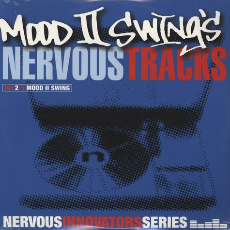 Mood II Swing - Nervous Innovators Series: Vol 2/5 (Mood II Swing)