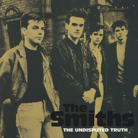 Smiths, The - Then Undisputed Truth