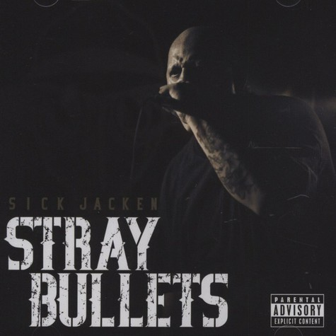 Sick Jacken of Psycho Realm - Stray Bullets