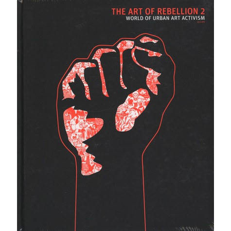 C100 - The Art Of Rebellion 2 - Urban Art Activism