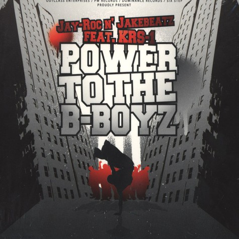 Jay-Roc n Jakebeatz - Power To The B-Boyz