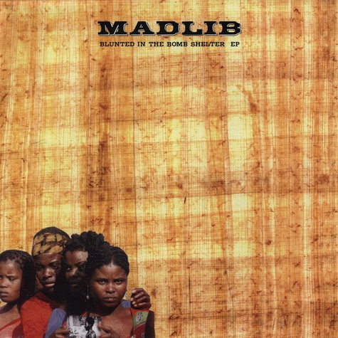 Madlib - Blunted In The Bomb Shelter EP