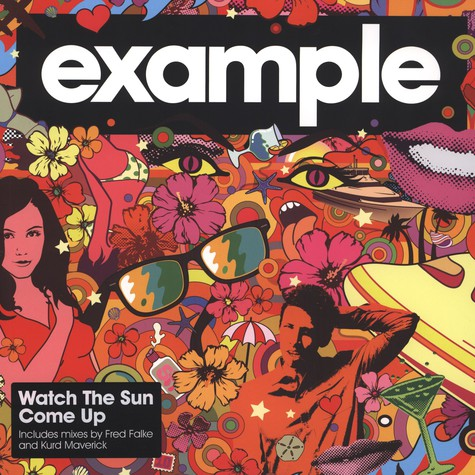 Example - Watch The Sun Come Up Fred Falke Remix