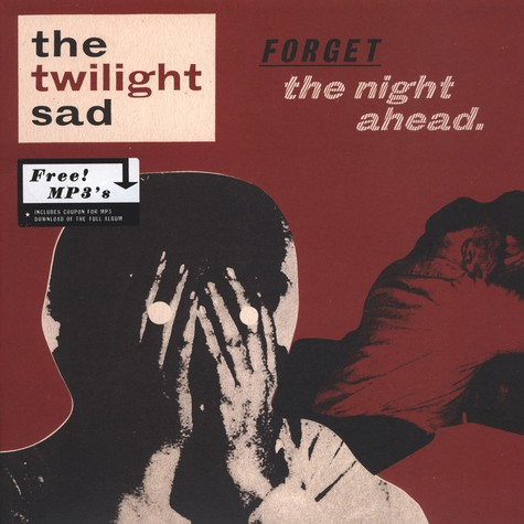 Twilight Sad, The - Forget The Night Ahead