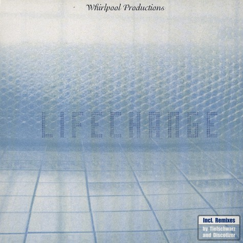 Whirlpool Productions - Lifechange