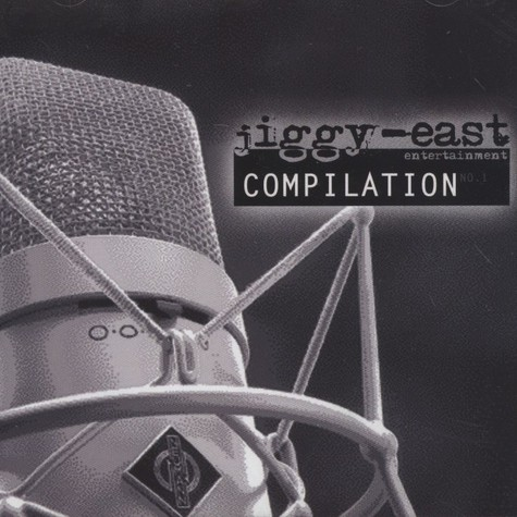 Jiggy East presents - Compilation No. 1