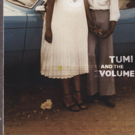 Tumi And The Volume - Tumi And The Volume