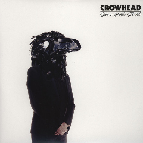 Crowhead - Born With Teeth