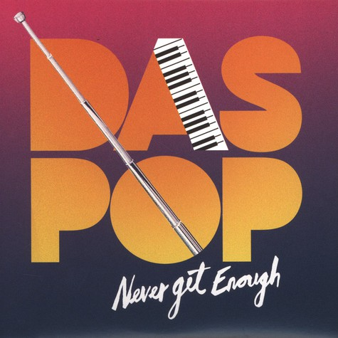 Das Pop - Never Get Enough Part 2