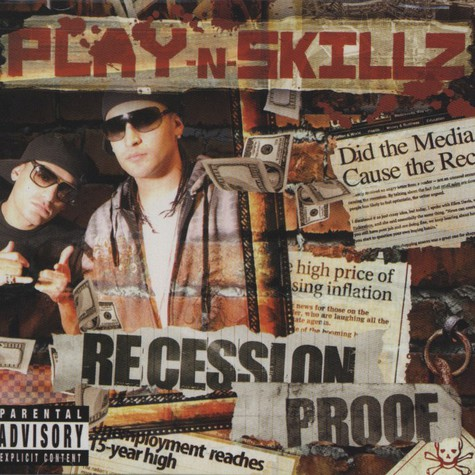 Play-N-Skillz                - Recession Proof