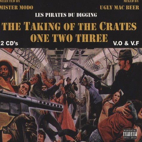 Mister Modo & Ugly Mac Beer - The Taking Of The Crates One Two Three