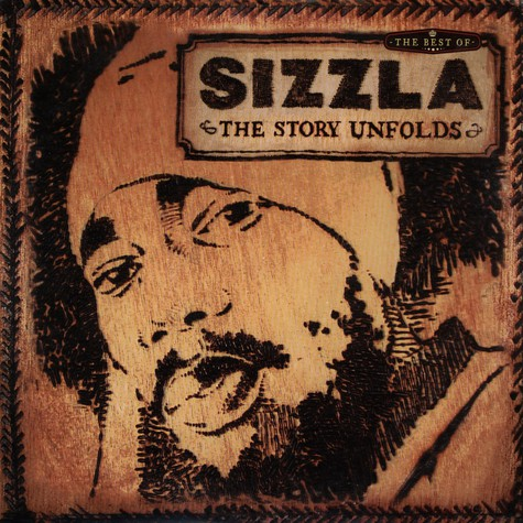 Sizzla - The Story Unfolds - The Best Of