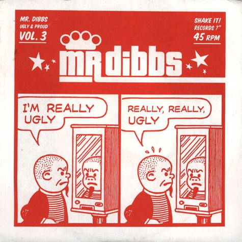 Mr. Dibbs - Ugly and proud volume 3
