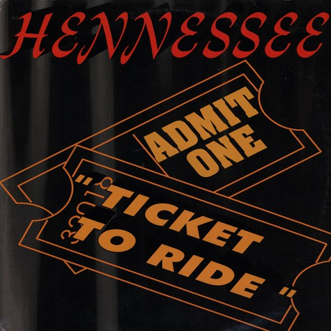 Hennessee - Ticket To Ride