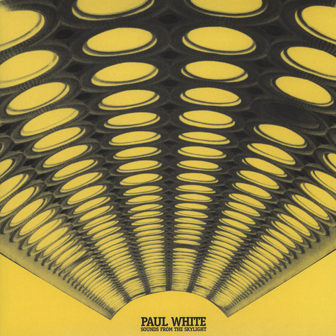 Paul White - Sounds From The Skylight