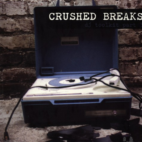 V. A. - Crushed Breaks DJ Toolkit Part 3