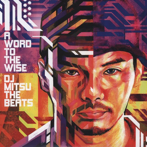 DJ Mitsu The Beats - Word To The Wise