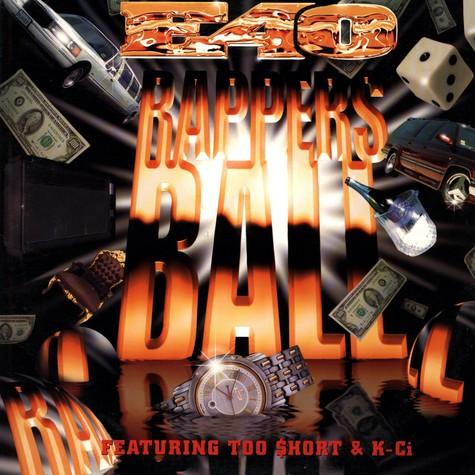 E-40 - Rapper's ball feat. Too Short & K-Ci