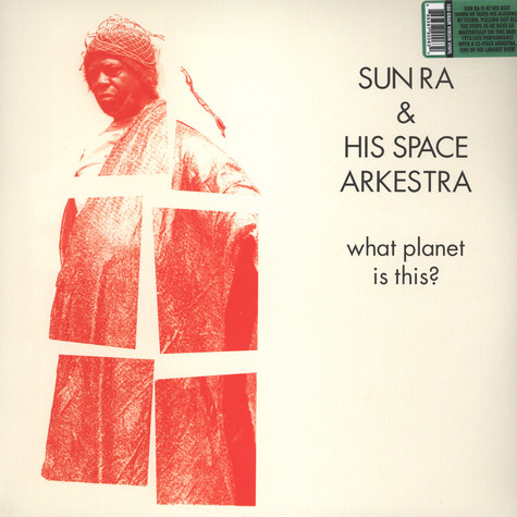 Sun Ra & His Space Arkestra - What Planet Is This?