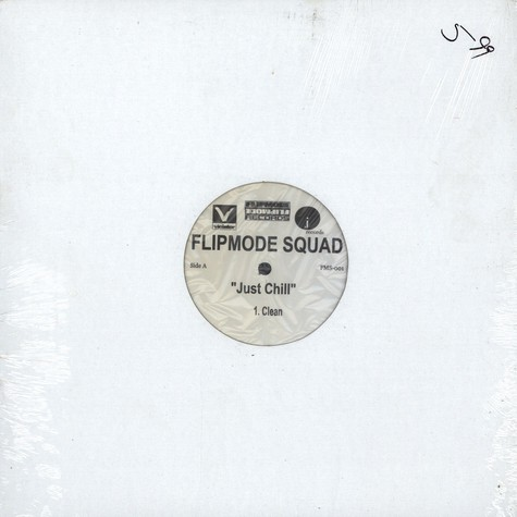 Flipmode Squad - Just chill
