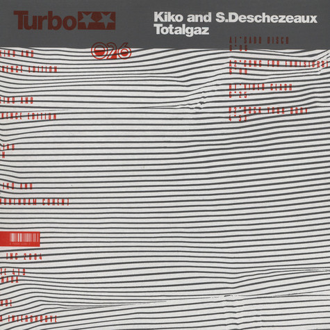 Kiko And S. Deschezeux - Totalgaz EP