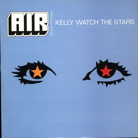 Air - Kelly Watch The Stars