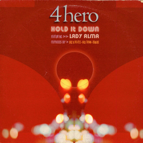 4 Hero - Hold It Down feat. Lady Alma