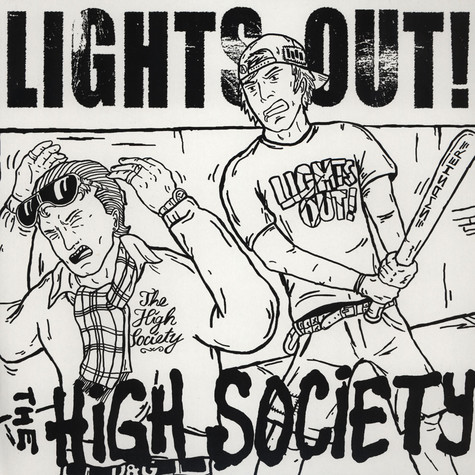 Lights Out! / The High Society - Lights Out For The High Society