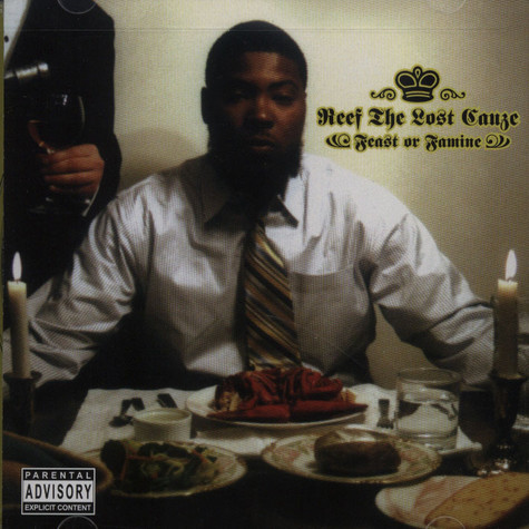 Reef The Lost Cauze - Feast Or Famine