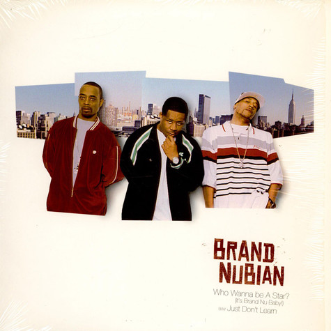 Brand Nubian - Who Wanna Be A Star ?
