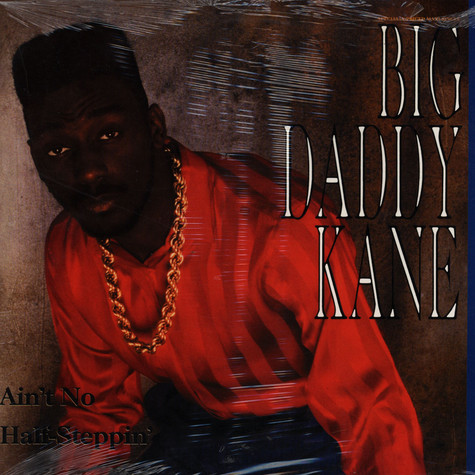 Big Daddy Kane - Ain't no half steppin'