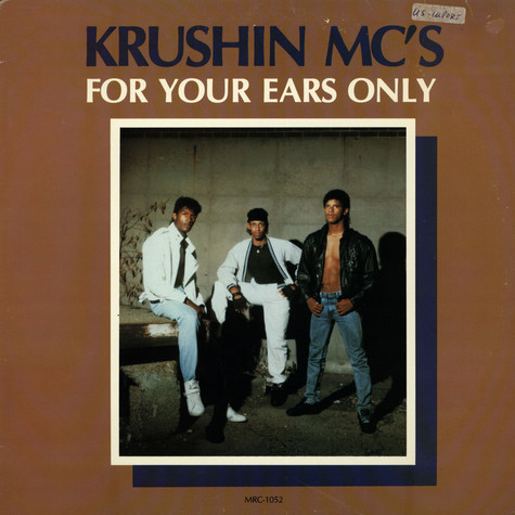 Krushin MC's - For Your Ears Only