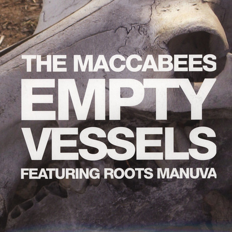 Maccabees - Empty Vessels feat. Roots Manuva